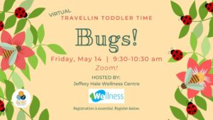 Travellin' Toddler Time: Bugs @ From the comfort of your home via video-conference